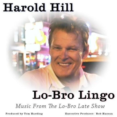 Lo-Bro Lingo de Harold Hill