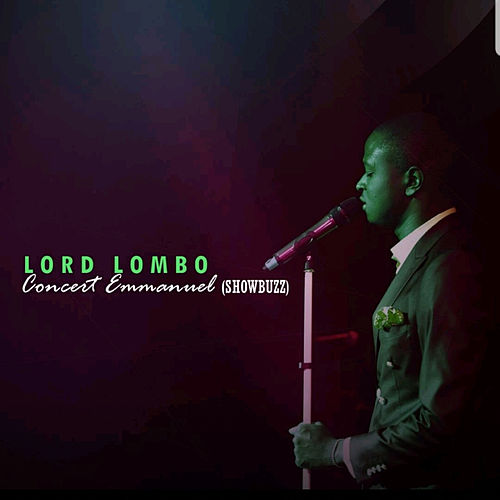 Concert Emmanuel (Showbuzz) by Lord Lombo