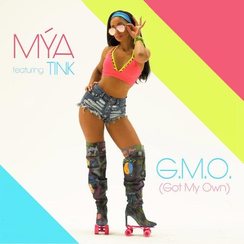 G.M.O. (Got My Own) by Mya