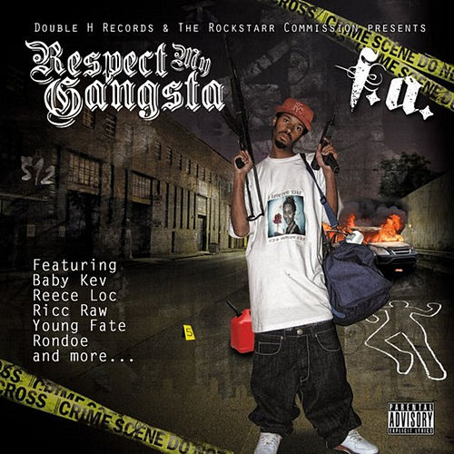 Respect My Gangsta by Fa 'Dogg'