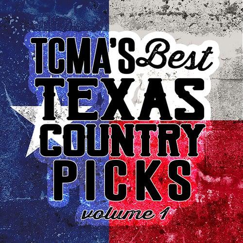 TCMA's Best Texas Country Picks Volume 1 von Various Artists