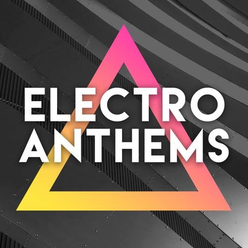 Electro Anthems Vol. 3 di Various Artists