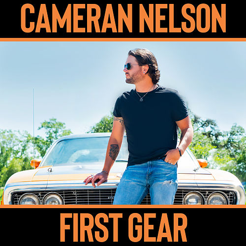 First Gear by Cameran Nelson