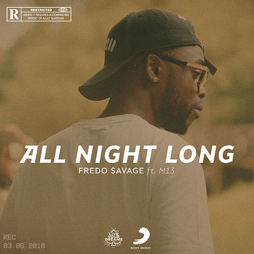 All Night Long von Fredo $avage