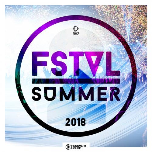 FSTVL Summer 2018, Vol. 2 by Various Artists