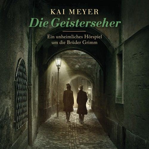 Die Geisterseher von Kai Meyer