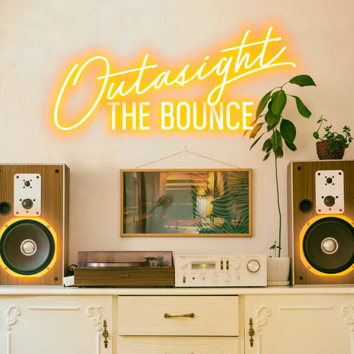 The Bounce von Outasight