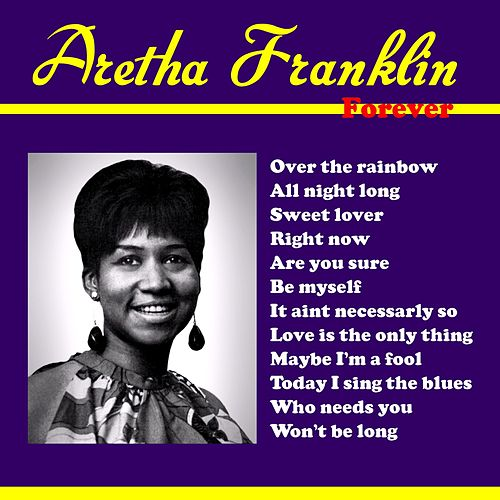 Forever by Aretha Franklin