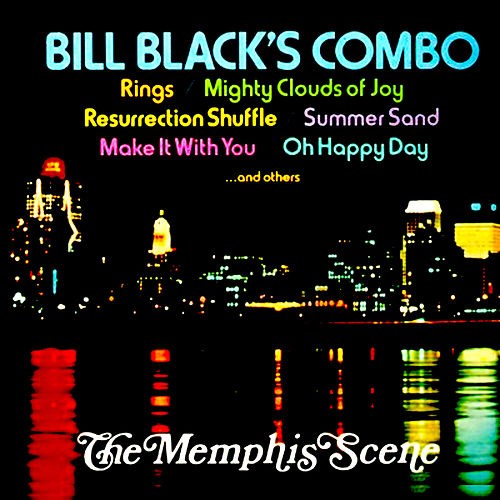 The Memphis Scene by Bill Black's Combo
