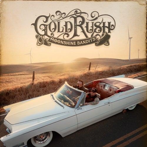 Gold Rush by Moonshine Bandits