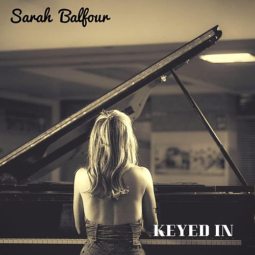 Keyed In by Sarah Balfour