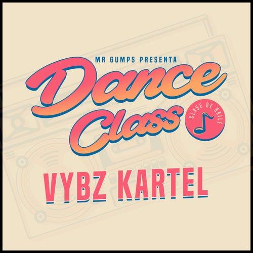 Dance Class (Ozuna Remix) by VYBZ Kartel