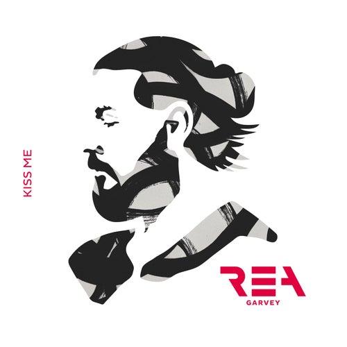 Kiss Me (Single Mix) by Rea Garvey