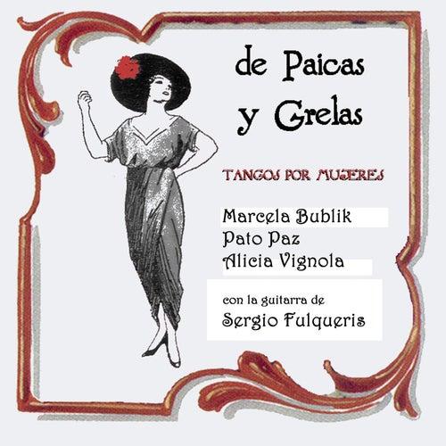 De Paicas y Grelas de Sergio Fulqueris