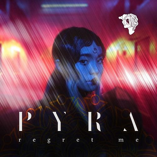 Regret Me by Pyra