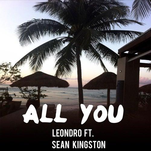 All You (feat. Sean Kingston) von Leondro