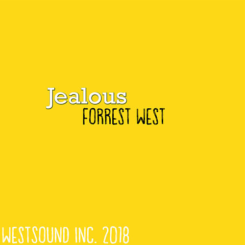 Jealous by Forrest West
