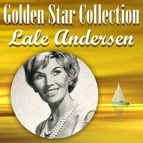 Golden Star Collection by Lale Andersen