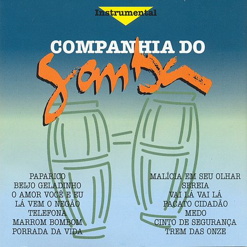Cia do Samba (Instrumental) de Cia. Do Samba