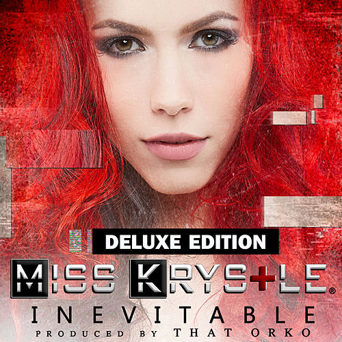 Inevitable (Deluxe Edition) by Miss Krystle