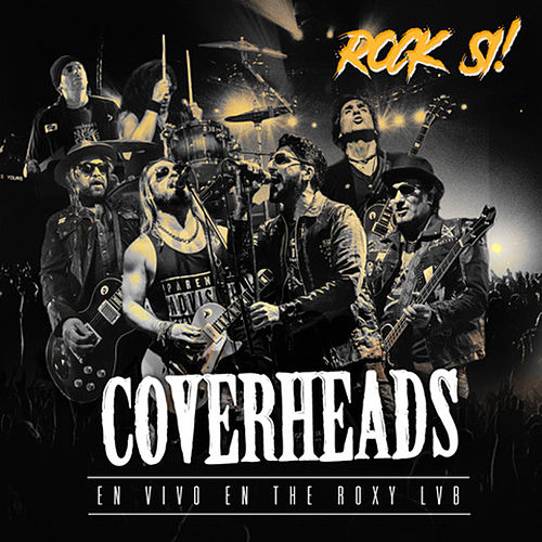 Rock-Si (En Vivo en The Roxy Lvb) de Coverheads