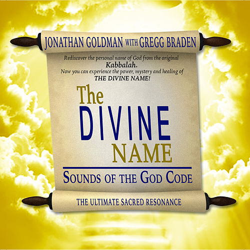 The Divine Name de Jonathan Goldman