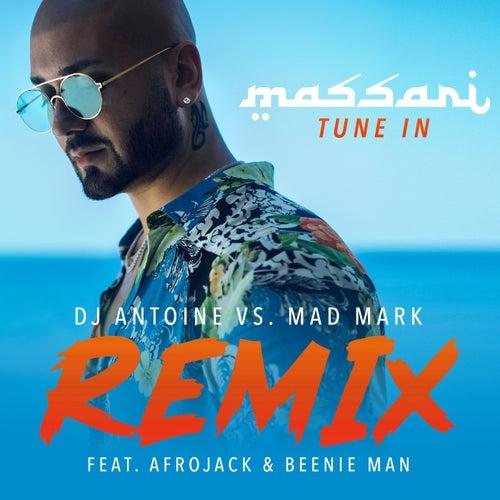 Tune In (DJ Antoine vs. Mad Mark Remix) de Massari