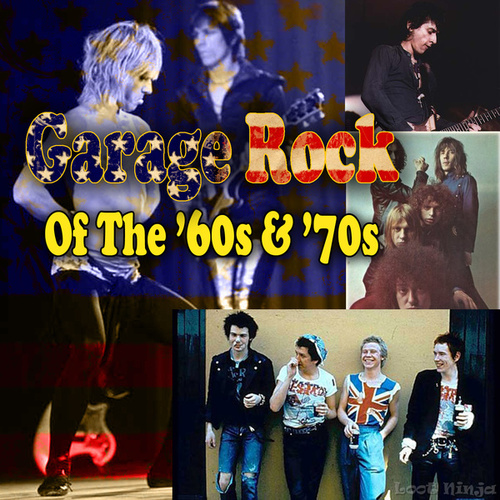 Garage Rock Of The '60s & '70s de Various Artists