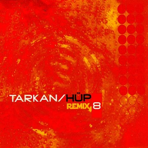 Hüp (Remix) de Tarkan