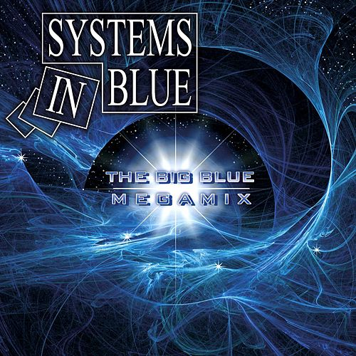 The Big Blue - Megamix von Systems In Blue