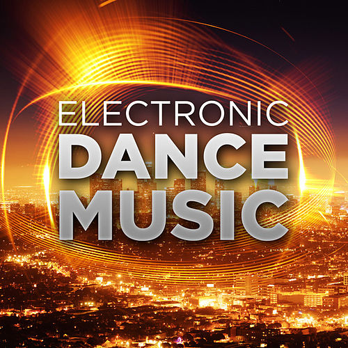 Electronic Dance Music von Various Artists