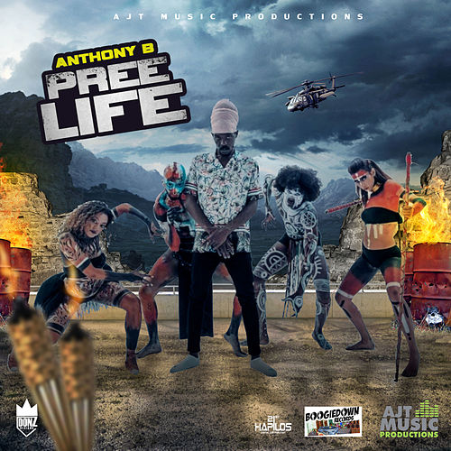Pree Life by Anthony B