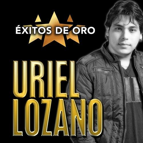Éxitos de Oro de Uriel Lozano