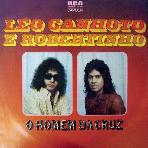 O Homem da Cruz von Léo Canhoto e Robertinho