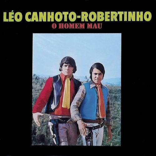 O Homem Mau de Léo Canhoto e Robertinho