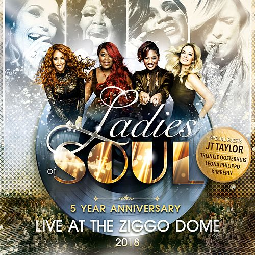 Ladies of Soul Live at the Ziggo Dome 2018 van Ladies of Soul