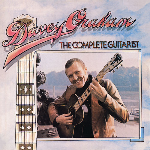 The Complete Guitarist by Davy Graham