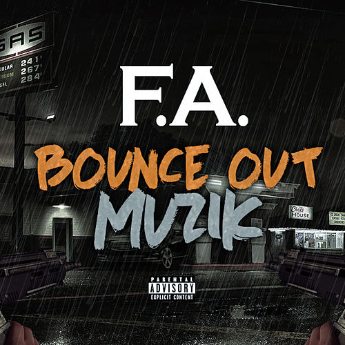 Bounce out Muzik by Fa 'Dogg'