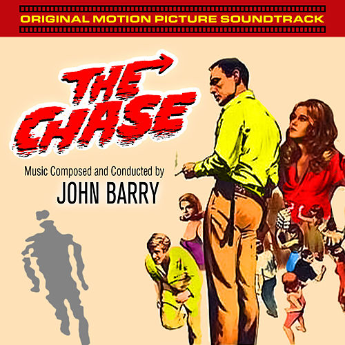 The Chase (motion Picture Soundtrack) von John Barry
