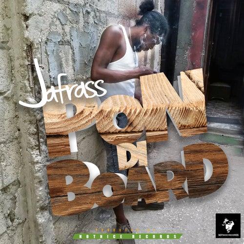 Pon di Board by Jafrass
