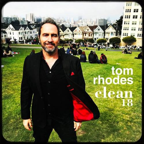 Clean 18 de Tom Rhodes