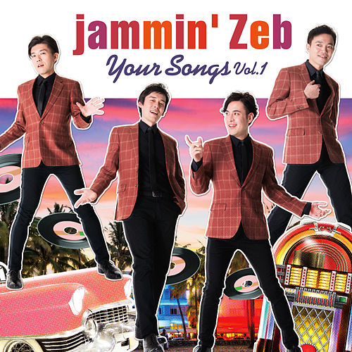 Your Songs (Volume 1) by Jammin' Zeb