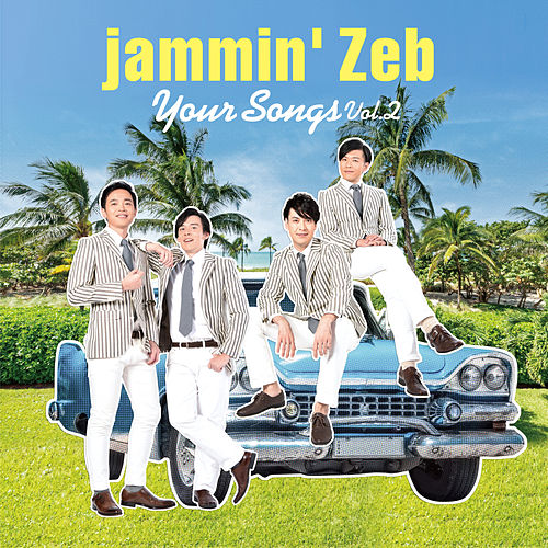 Your Songs (Volume 2) by Jammin' Zeb