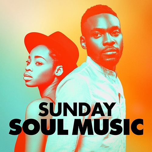 Sunday Soul Music by Various Artists