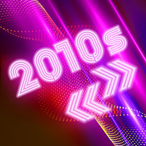 2010s by Various Artists