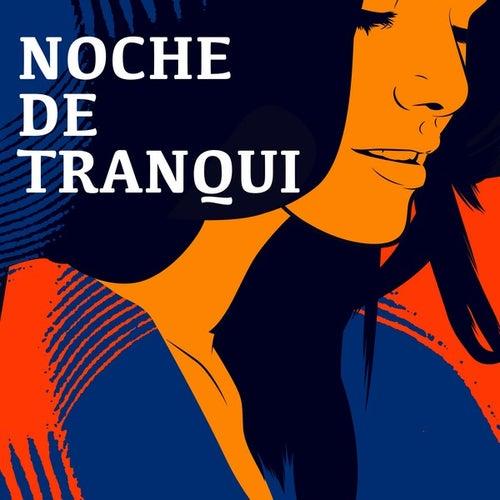 Noche de tranqui by Various Artists