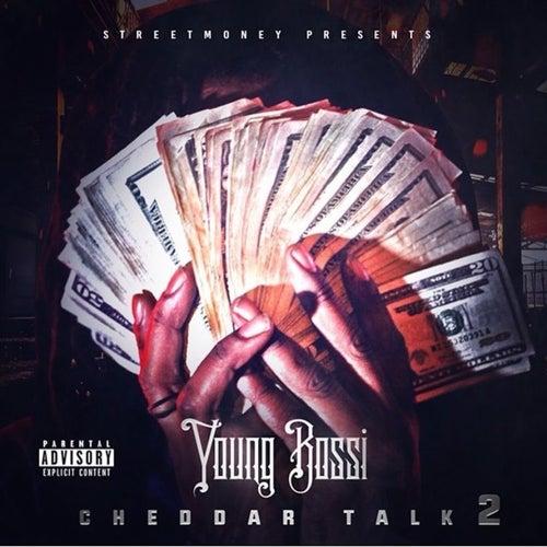 Cheddar Talk 2 by Youngbossi