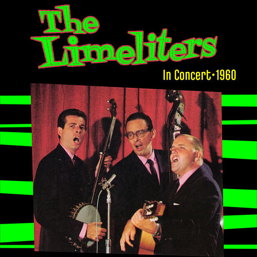 In Concert -1960 by The Limeliters