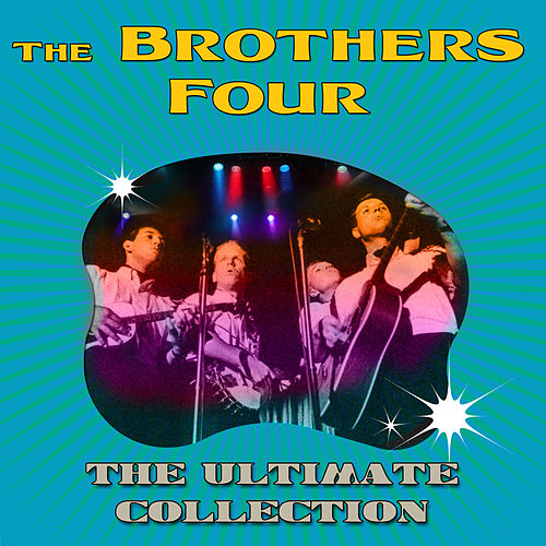 Ultimate Collection de The Brothers Four