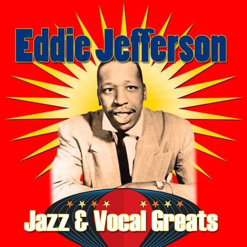 Jazz & Vocal Greats by Eddie Jefferson